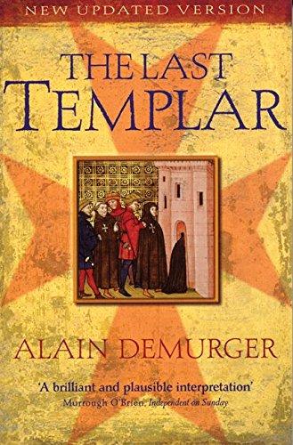 The Last Templar: The Tragedy of Jacques de Molay, Last Grand Master of the Temple: The Tragedy of Jaques De Molay Last Grand Master of the Temple por Alain Demurger