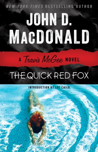 (The Quick Red Fox: A Travis McGee Novel)