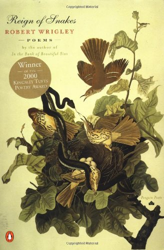 Reign of Snakes (Penguin Poets)