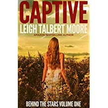 Captive (Behind the Stars Book 1)