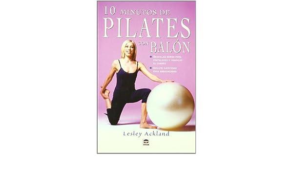 10 minutos de Pilates con balón: ACKLAND(024666 ...