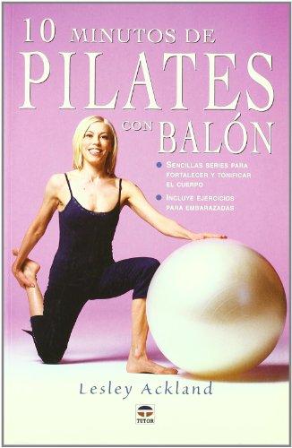 10 minutos de Pilates con balón por Lesley Ackland