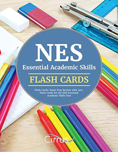 NES Essential Academic Skills Flash Cards: Exam Prep Review with 300+ Flash Cards for the NES Essential Academic Skills Test by Cirrus Test Prep