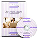 Work From Home AudioLearn : Finding Your Dream Work-From-Home Job Without Getting Scammed! (Complete Audiobook)