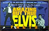 Amazing but True Elvis Facts, Bruce M. Nash and Allan Zullo, 0836270282