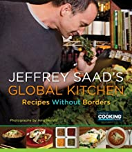 Jeffrey Saad's Global Kitchen: Recipes Without Borders
