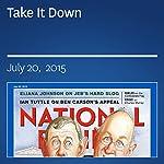 Take It Down | Allen C. Guelzo