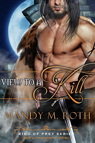A View to a Kill: (A Bird Shifter Novella) (King of Prey Book 2)