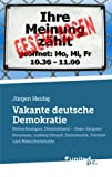 Vakante Deutsche Demokratie, J&uuml Heidig and rgen, 3854381697