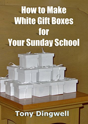 (How to Make White Gift Boxes for Your Sunday School)