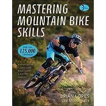Mastering Mountain Bike Skills 3rd Edition