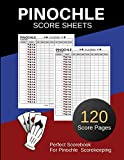 Pinochle Score Sheets: 120 Personal Score Sheets for Scorekeeping | Pinochle Game Record Keeper Book | Pinochle Scoresheet Book | Size:8.5' x 11' 120 Pages (Gift)