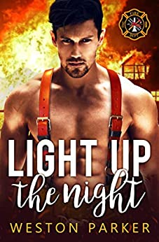 Light Up The Night (Searing Saviors Book 1) by [Parker, Weston]