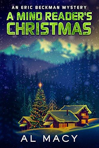 A Mind Reader's Christmas: An Eric Beckman Mystery (Eric Christmas)