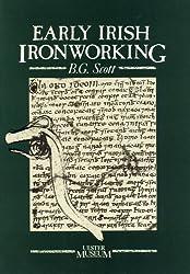 Early Irish Ironworking (Ulster Museum publication)