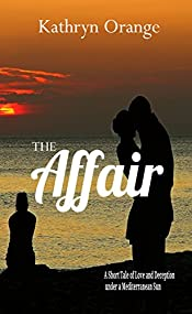 The Affair: A Short Tale of Love and Deception under a Mediterranean Sun