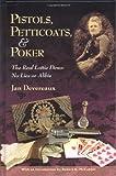 Pistols, Petticoats, and Poker, Jan Devereaux, 0944383750