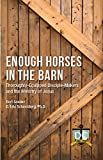 Enough Horses in the Barn: Thoroughly-Equipped Disciple-Makers and the Ministry of Jesus
