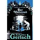 Der Wettstreit: Das kalte Herz (Schätze Neu Erzählt 8) (German Edition)
