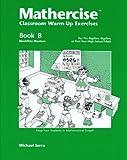 Mathercise: Book B: Pre-Algebra, Algebra
