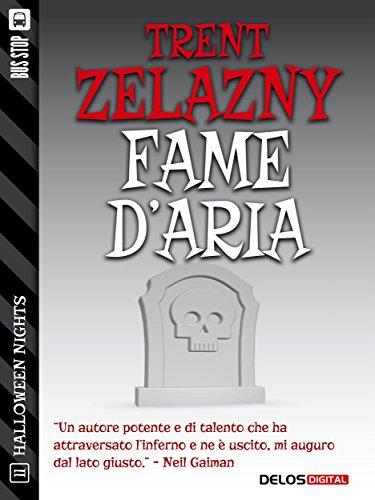 Fame d'aria (Halloween Nights) (Italian -
