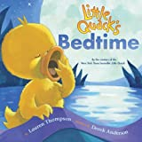 Little Quack's Bedtime, Lauren Thompson, 1416968733
