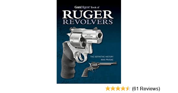 Amazon com: Gun Digest Book of Ruger Revolvers: The