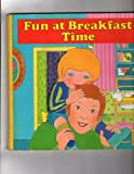 Fun at Breakfast Time, Outlet Book Company Staff and Random House Value Publishing Staff, 0517493314