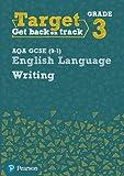 Target Grade 3 Writing AQA GCSE (9-1) English Language Workbook (Intervention English)