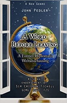 Book A Word Before Leaving: The Weltanschauung of a former diplomat