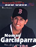 Nomar Garciaparra, Mark Stewart, 0761315209