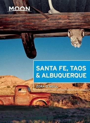 Moon Santa Fe, Taos & Albuquerque (Moon Handbooks)