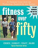 img - for Fitness Over Fifty: An Exercise Guide from the National Institute on Aging book / textbook / text book