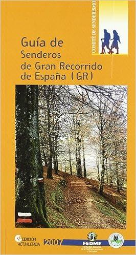 Gua de senderos de gran recorrido de España GR Guias De ...