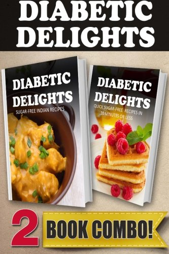 Download sugar free indian recipes and quick sugar free recipes in download sugar free indian recipes and quick sugar free recipes in 10 minutes or less 2 book combo diabetic delights book pdf audio idryex9ju forumfinder Gallery