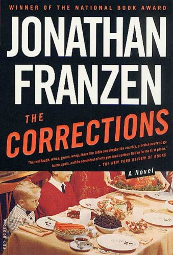 The corrections a novel recent picador highlights kindle the corrections a novel recent picador highlights by franzen jonathan fandeluxe Image collections