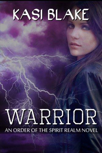 Download Warrior (An Order of the Spirit Realm) (Volume 3) pdf