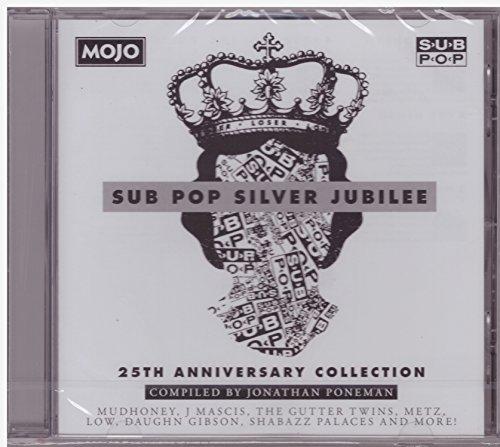 Mojo Presents: Sub Pop Silver Jubilee