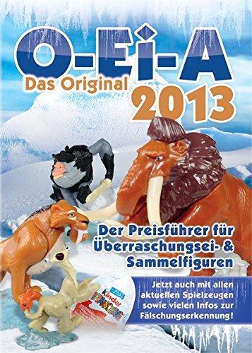 o-ei-a-2013-das-original-berraschungsei-und-sammelfiguren-preisfhrer