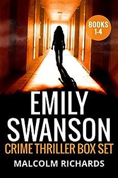 Emily Swanson Crime Thriller Box Set: Books 1-4 (Emily Swanson Crime Thriller Box Sets) by [Richards, Malcolm]