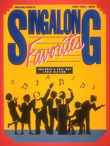 (Singalong Favorites (Piano Vocal Guitar Series) (1991-09-01))