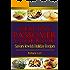 Healthy Passover Cookbook: Savory Jewish Holiday Recipes (A Treasury of Jewish Holiday Dishes Book 5)