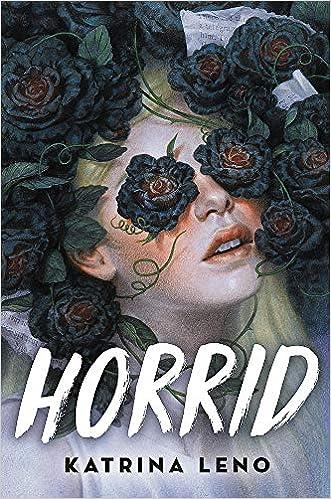Horrid - Katrina Leno