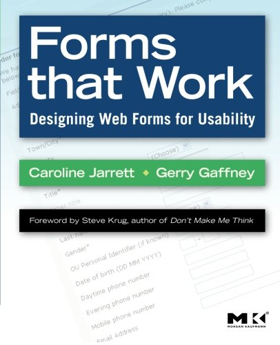 Science Forms That - Forms that Work: Designing Web Forms for Usability (Interactive Technologies)