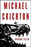 Image of Dragon Teeth: A Novel
