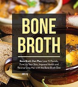 Bone Broth Improve Reverse Recipes ebook product image