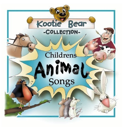 Children's Animal Songs by Kootie Bear (Kootie Bear)