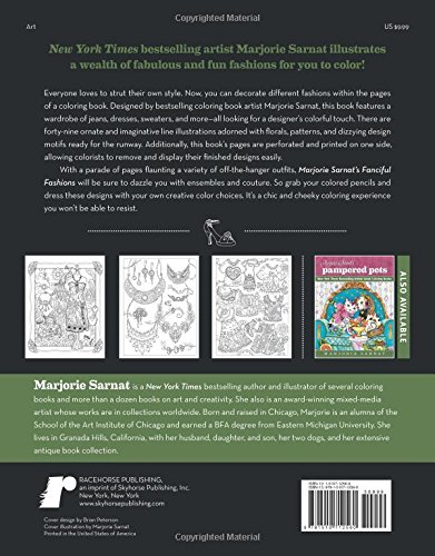 Marjorie Sarnats Fanciful Fashions New York Times Bestselling Artists Adult Coloring Books By Racehorse Publishing
