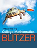 Pathways to College Mathematics PLUS MyMathLab with Pearson eText -- Access Card Package (Pathways Model for Math) 1st Edition