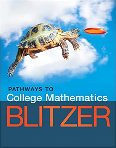 Pathways to college mathematics robert f blitzer 9780134107165 pathways to college mathematics 1st edition fandeluxe Gallery